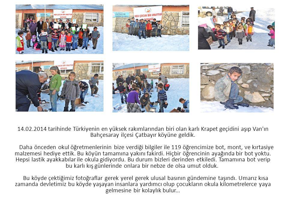 14.02.2014 tarihinde Türkiyenin en yüksek rakımlarından biri olan karlı Krapet geçidini aşıp Van'ın Bahçesaray ilçesi Çatbayır köyüne geldik. Daha önc