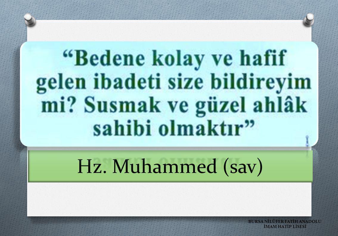 Hz. Muhammed (sav) BURSA NİLÜFER FATİH ANADOLU İMAM HATİP LİSESİ