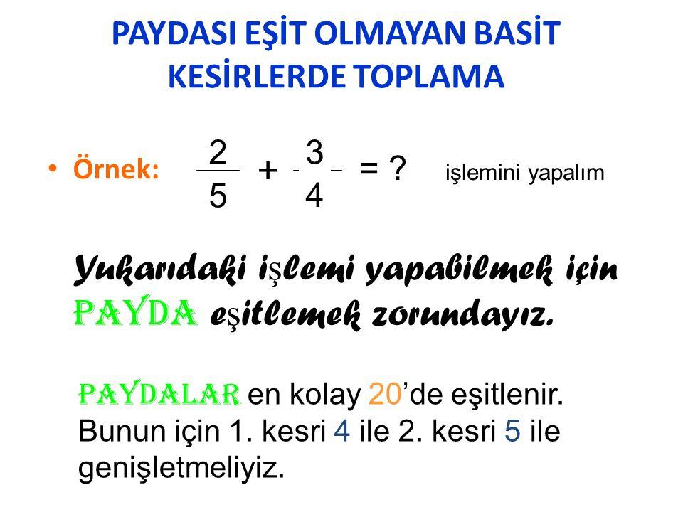 TAM SAYILI KESİRDEN TAM SAYILI KESRİ ÇIKARMA •N•N ot: Tam sayıdan tam sayı çıkarılır, tam sayı olarak yazılır.