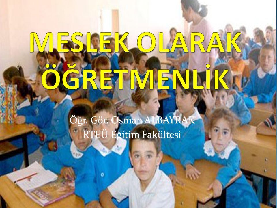 Öğr. Gör. Osman ALBAYRAK RTEÜ Eğitim Fakültesi