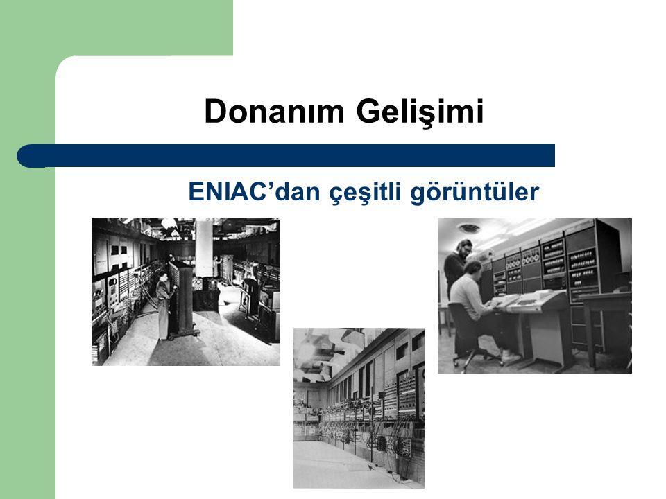Donanım Gelişimi ENIAC'dan çeşitli görüntüler