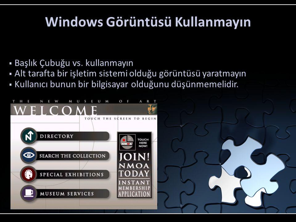 Windows Görüntüsü Kullanmayın  Başlık Çubuğu vs.