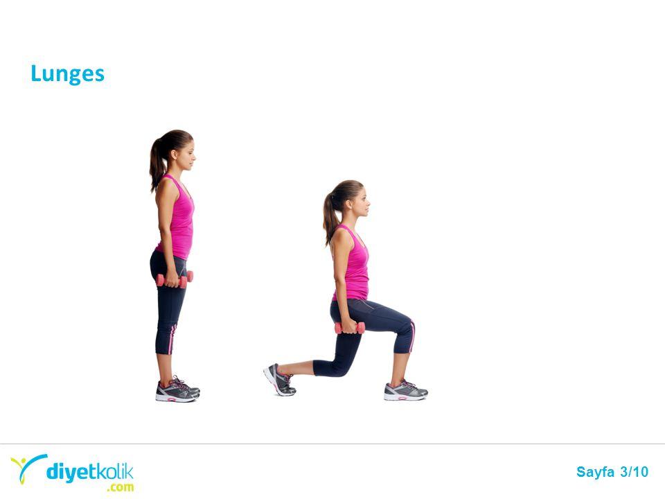 Sayfa 1/10 Bu harekete başlarken ayaklarını omuz genişliğinde aç.