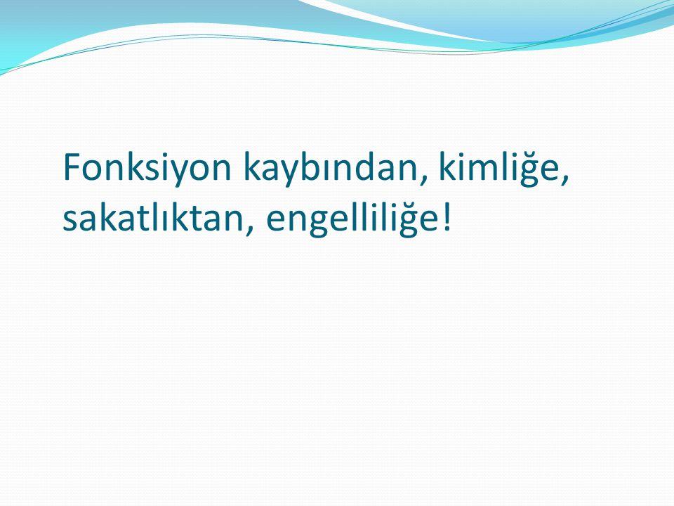 TÜRKİYE'DE ENGELLİLERİ YÖNELİK MEVZUAT  T.C.