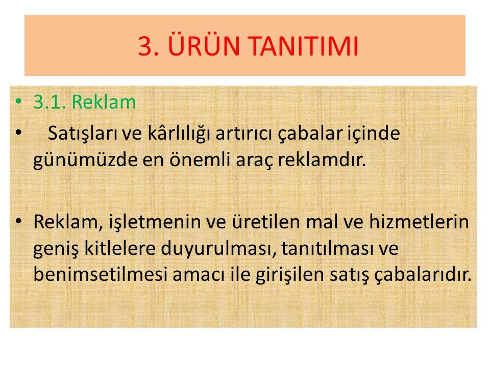 3.ÜRÜN TANITIMI • 3.1.