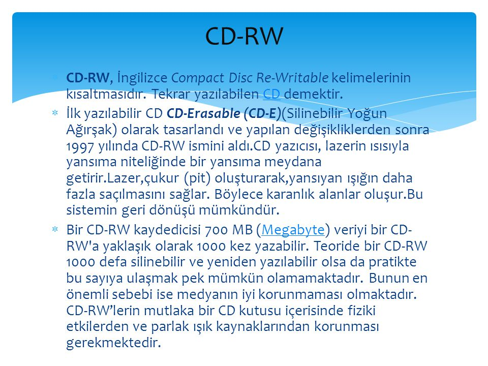 DVD (Digital Versatile Disc ya da Digital Video Disc).