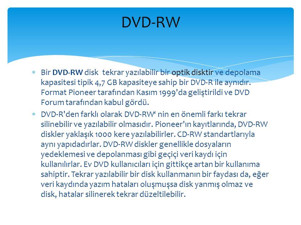  Bir DVD-RW disk tekrar yazılabilir bir optik disktir ve depolama kapasitesi tipik 4,7 GB kapasiteye sahip bir DVD-R ile aynıdır. Format Pioneer tara