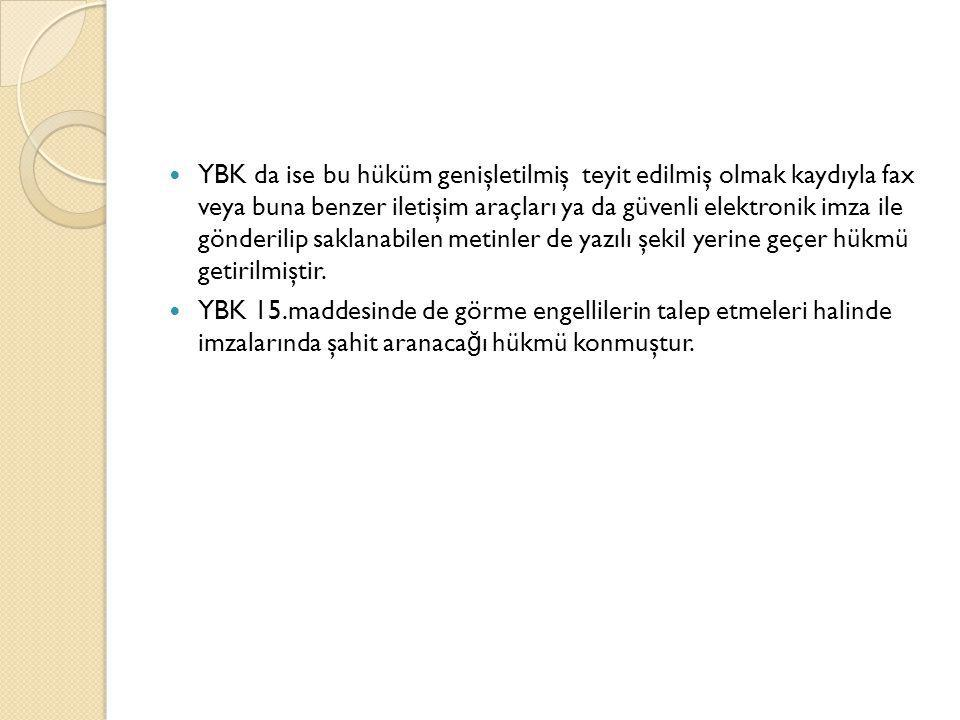 3-Sözleşmenin içeri ğ ine İ lişkin Yenilik ve De ğ işiklikler  Yeni Türk Borçlar Kanununda, Yürürlükteki Borçlar Kanununun 21.