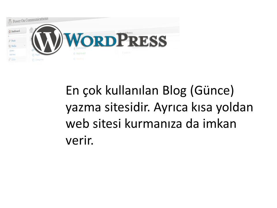 En çok kullanılan Blog (Günce) yazma sitesidir. Ayrıca kısa yoldan web sitesi kurmanıza da imkan verir.