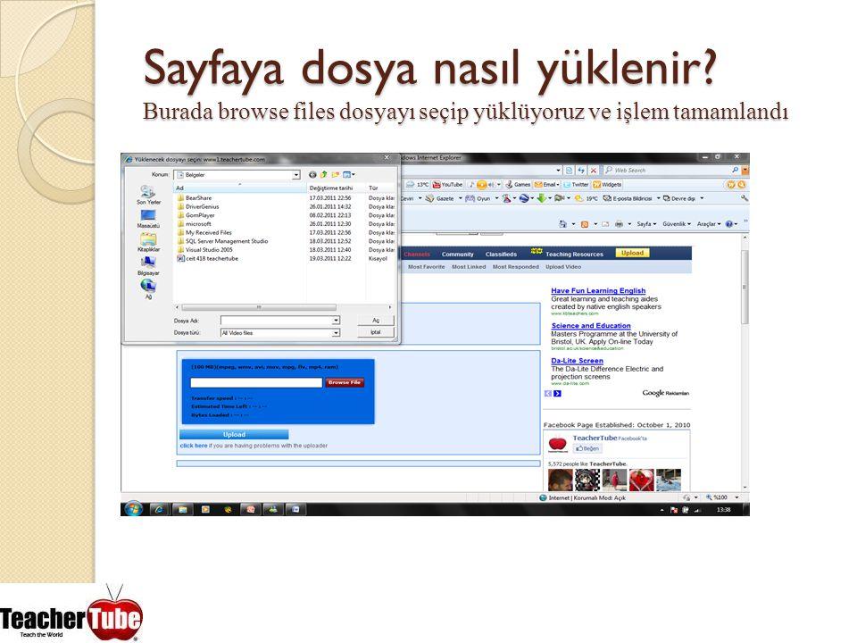 Sayfaya dosya nasıl yüklenir? Burada browse files dosyayı seçip yüklüyoruz ve işlem tamamlandı