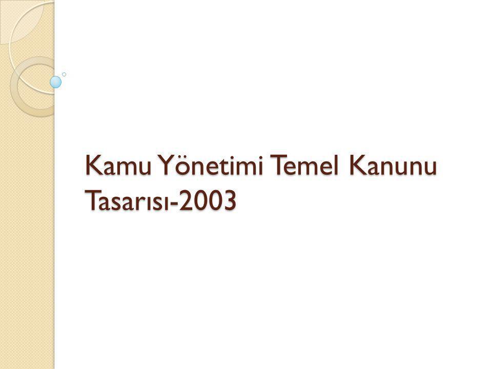 Kamu Yönetimi Temel Kanunu Tasarısı-2003