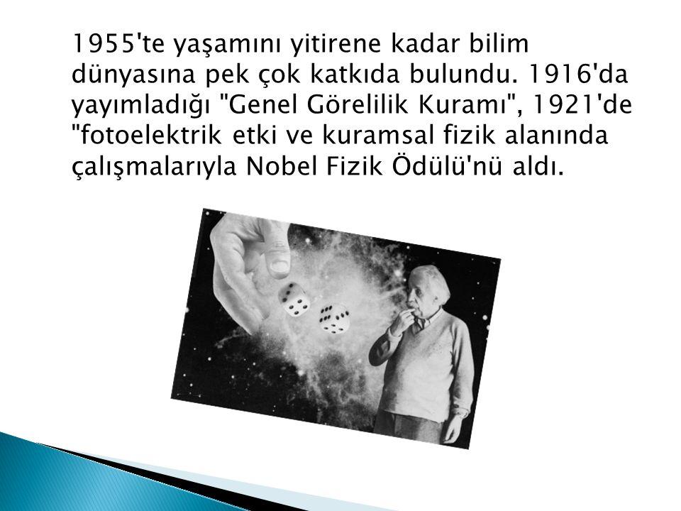 1955 te yaşamını yitirene kadar bilim dünyasına pek çok katkıda bulundu.