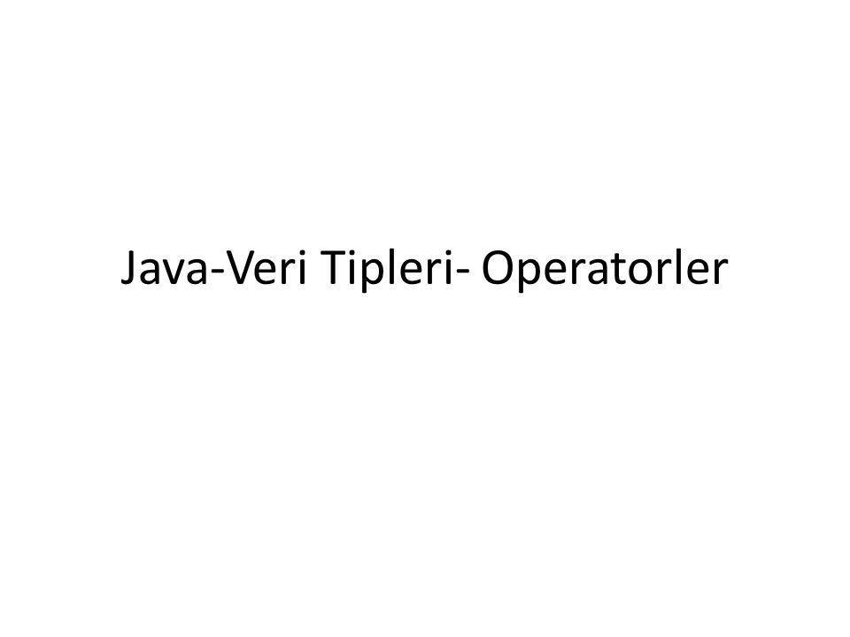 JDK - JRE - JVM • Java geliştirme kiti JDK, Java nın sanal makinesi ise JVM.