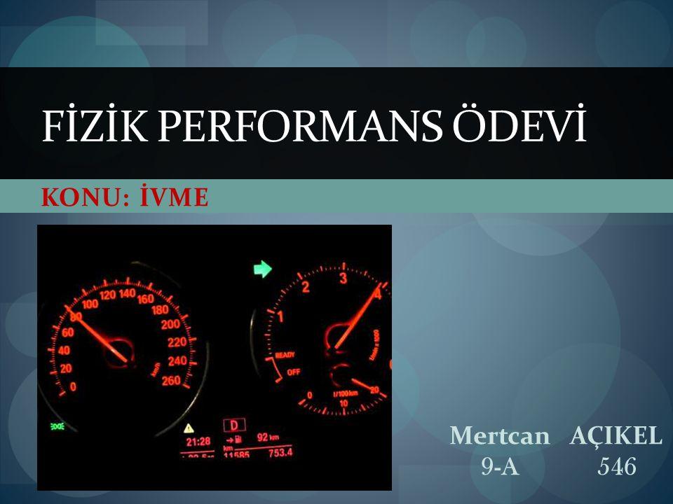 İvme İvme, belirli bir yönde hareket etmekte olan bir cismin hızının belirli bir zaman aralığındaki değişim miktarıdır.