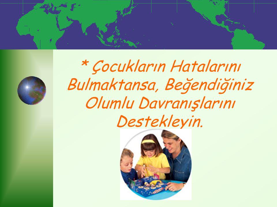 * Kontrol Etme, Baskı Yapma, Aşırı Koruma Ve Acıma Duyguları Çocukların Saygı Kavramlarını Mahveder.
