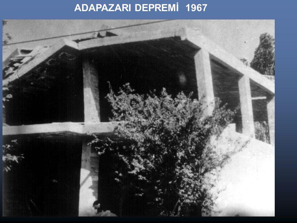 ADAPAZARI DEPREMİ 1967