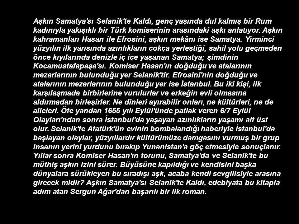 Sergun Ağar'ın Can Yayınlarından çıkan bir kitabı İstanbul ve Selanik'te geçmektedir. KİTABIN ÖZETİNİ OKUMAK İÇİN BUTONA TIKLAYABİLİRSİNİZ. Sunuya öze