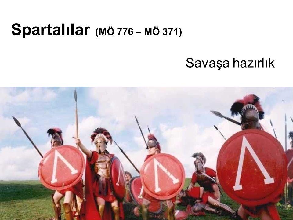 Savaşa hazırlık Spartalılar (MÖ 776 – MÖ 371)