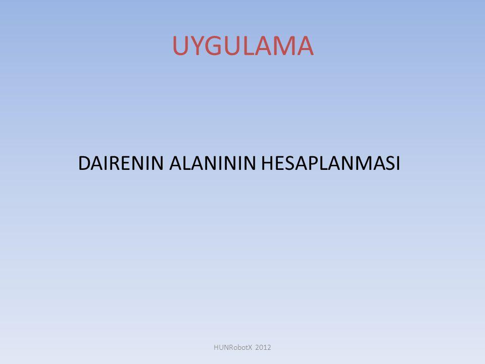 UYGULAMA DAIRENIN ALANININ HESAPLANMASI HUNRobotX 2012