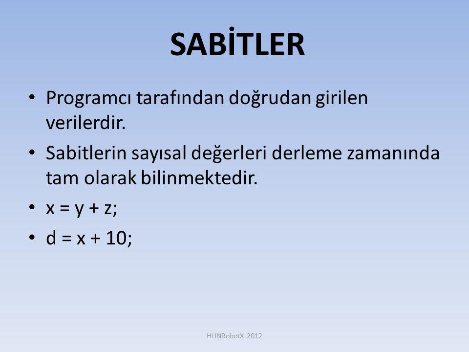SABİTLER • Programcı tarafından doğrudan girilen verilerdir. • Sabitlerin sayısal değerleri derleme zamanında tam olarak bilinmektedir. • x = y + z; •