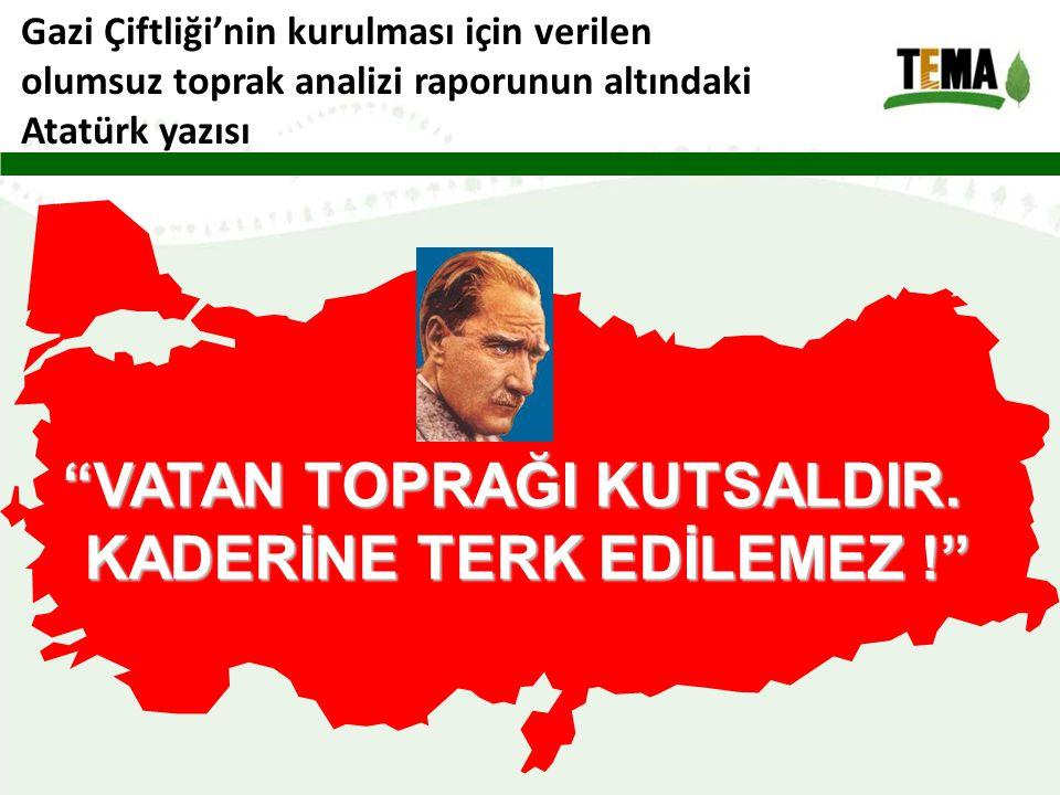 VATAN TOPRAĞI KUTSALDIR.
