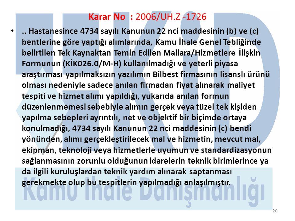 Karar No : 2006/UH.Z -1726 •..