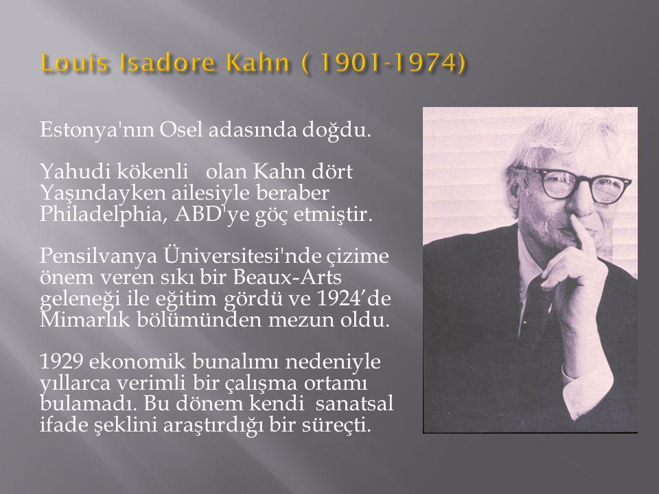 Estonya'nın Osel adasında doğdu. Yahudi kökenli olan Kahn dört Yaşındayken ailesiyle beraber Philadelphia, ABD'ye göç etmiştir. Pensilvanya Üniversite