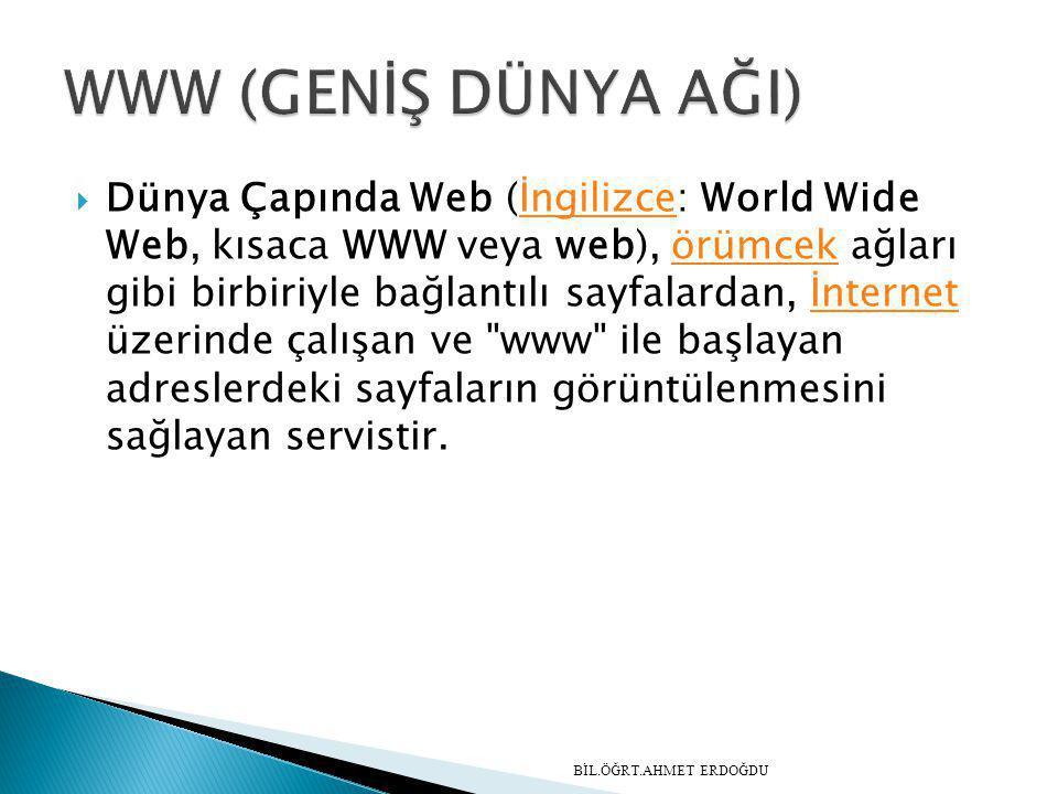  Dünya Çapında Web (İngilizce: World Wide Web, kısaca WWW veya web), örümcek ağları gibi birbiriyle bağlantılı sayfalardan, İnternet üzerinde çalışan