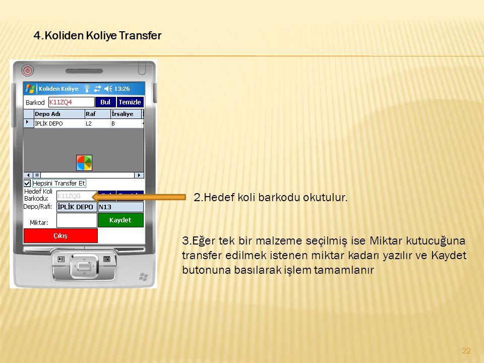 3.Eğer tek bir malzeme seçilmiş ise Miktar kutucuğuna transfer edilmek istenen miktar kadarı yazılır ve Kaydet butonuna basılarak işlem tamamlanır 4.K