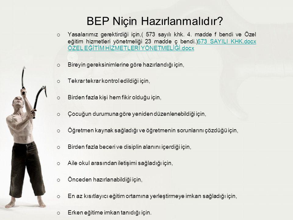 BEP'in yararları nelerdir.