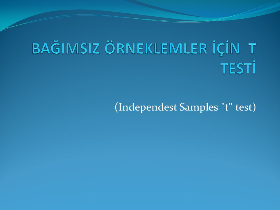 (Independest Samples t test)