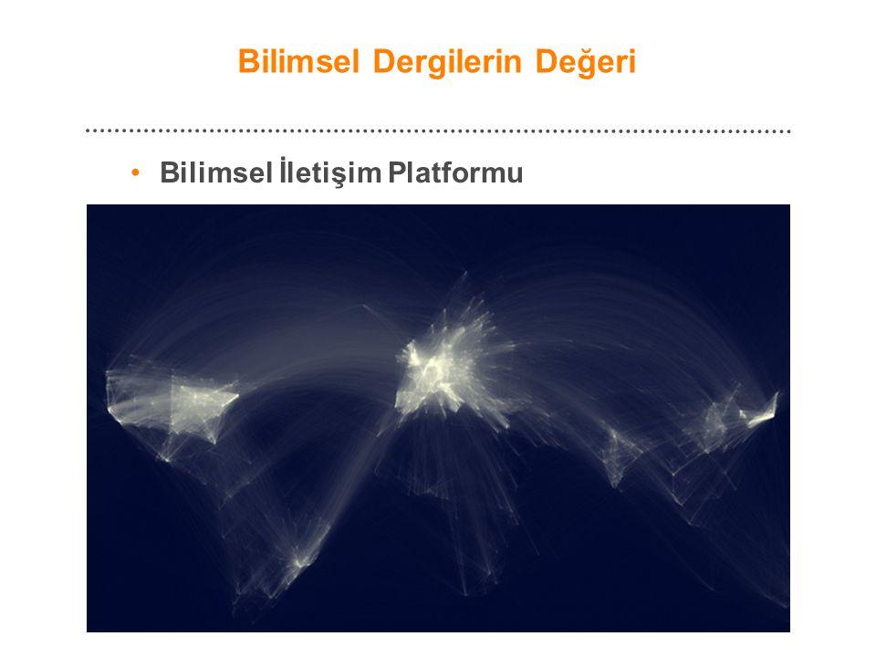 Bilimsel Dergilerin Değeri • Bilimsel İletişim Platformu