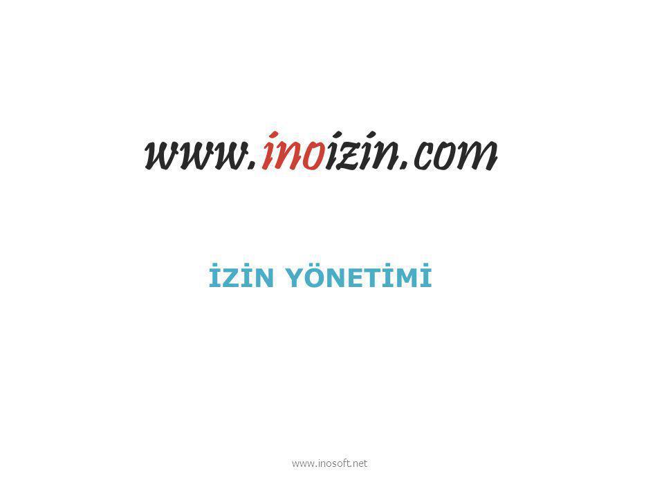 İZİN YÖNETİMİ www.inosoft.net www.inoizin.com