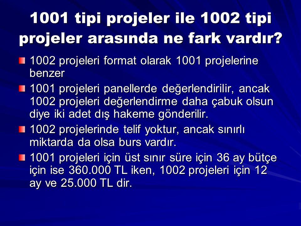 1001 tipi projeler ile 1002 tipi projeler arasında ne fark vardır? 1002 projeleri format olarak 1001 projelerine benzer 1001 projeleri panellerde değe