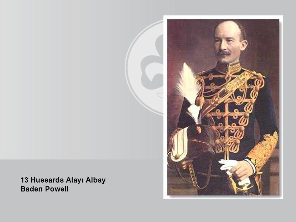 13 Hussards Alayı Albay Baden Powell