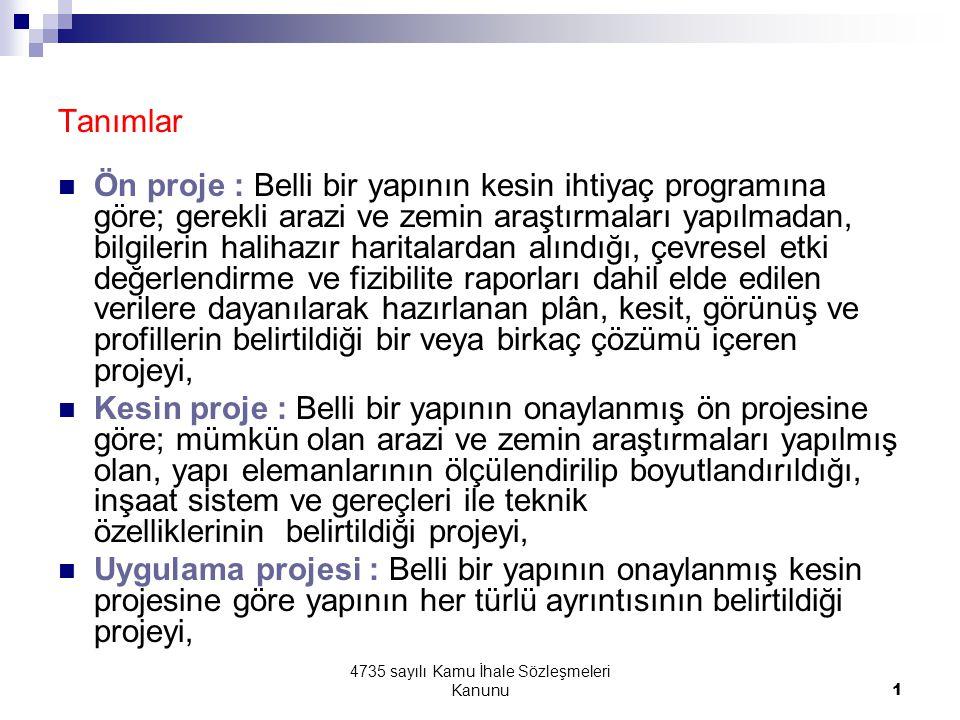 4735 sayılı Kamu İhale Sözleşmeleri Kanunu52 İŞ ARTIŞI