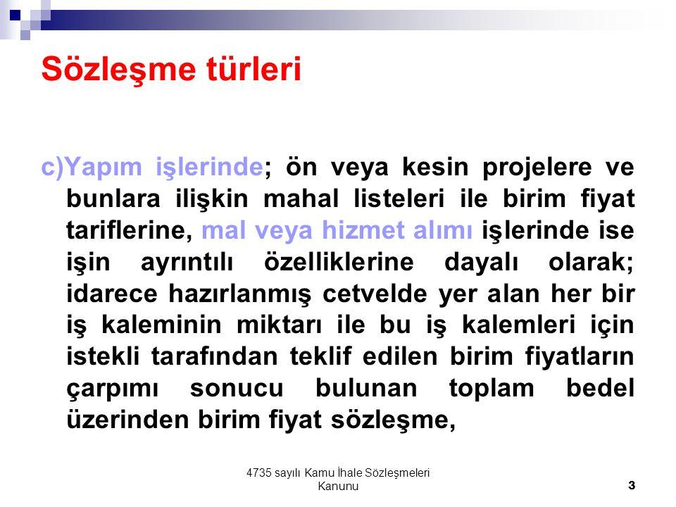 4735 sayılı Kamu İhale Sözleşmeleri Kanunu74 REVİZE FİYAT UYGULAMALARI