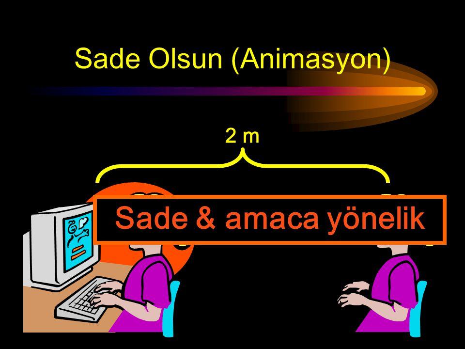 Sade Olsun (Animasyon) 2 m K afa k arıştırıcı !