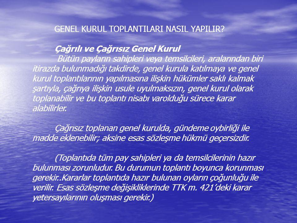 GENEL KURUL TOPLANTILARI NASIL YAPILIR.