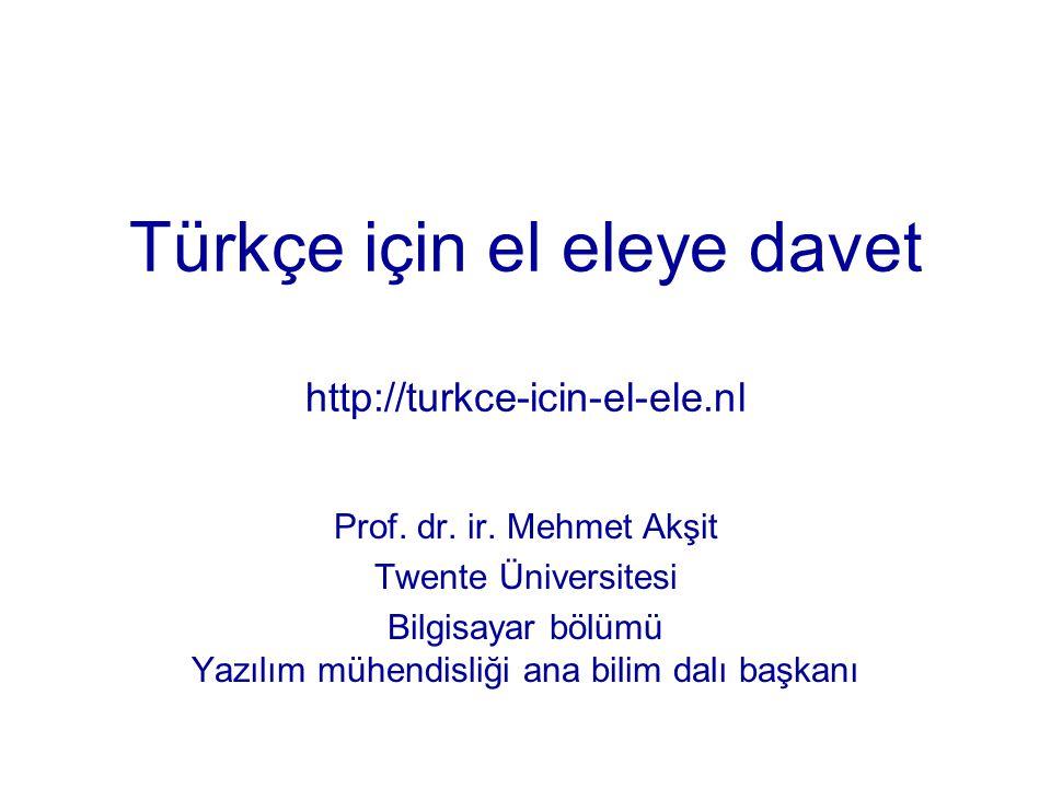 Türkçe için el eleye davet http://turkce-icin-el-ele.nl Prof.