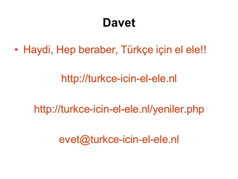 Davet •Haydi, Hep beraber, Türkçe için el ele!.