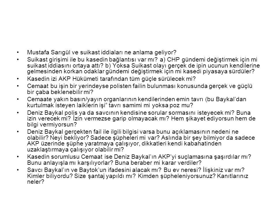 •Mustafa Sarıgül ve suikast iddiaları ne anlama geliyor.