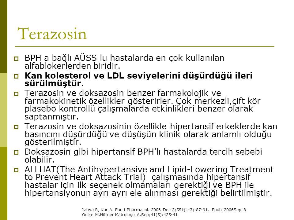 Terazosin  BPH a bağlı AÜSS lu hastalarda en çok kullanılan alfablokerlerden biridir.  Kan kolesterol ve LDL seviyelerini düşürdüğü ileri sürülmüştü
