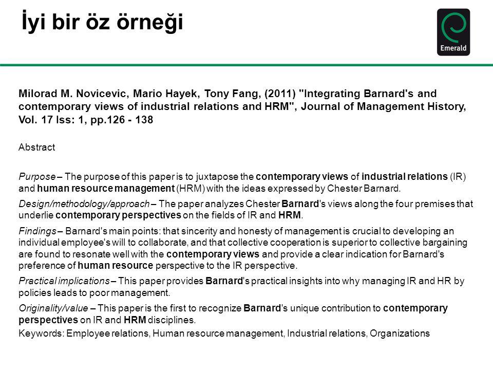 İyi bir öz örneği Milorad M. Novicevic, Mario Hayek, Tony Fang, (2011)