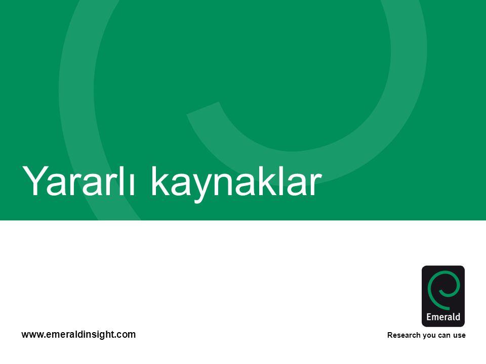 www.emeraldinsight.com Research you can use Yararlı kaynaklar