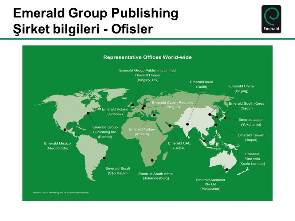 Emerald Portföyü 28 alt konu başlı ğ ı içerir : •250+ dergi, 240+ kitap serisi, 300 kitap yayını •Elektronik veri tabanları: Emerald Management eJournals ve Emerald Management First •2012 yılında 21 milyondan fazla Emerald makalesi indirildi – günde 50.000'den fazla.