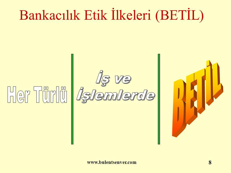 www.bulentsenver.com 9 Kapsam