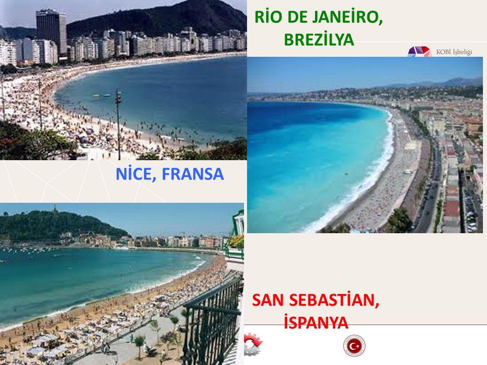 RİO DE JANEİRO, BREZİLYA NİCE, FRANSA SAN SEBASTİAN, İSPANYA