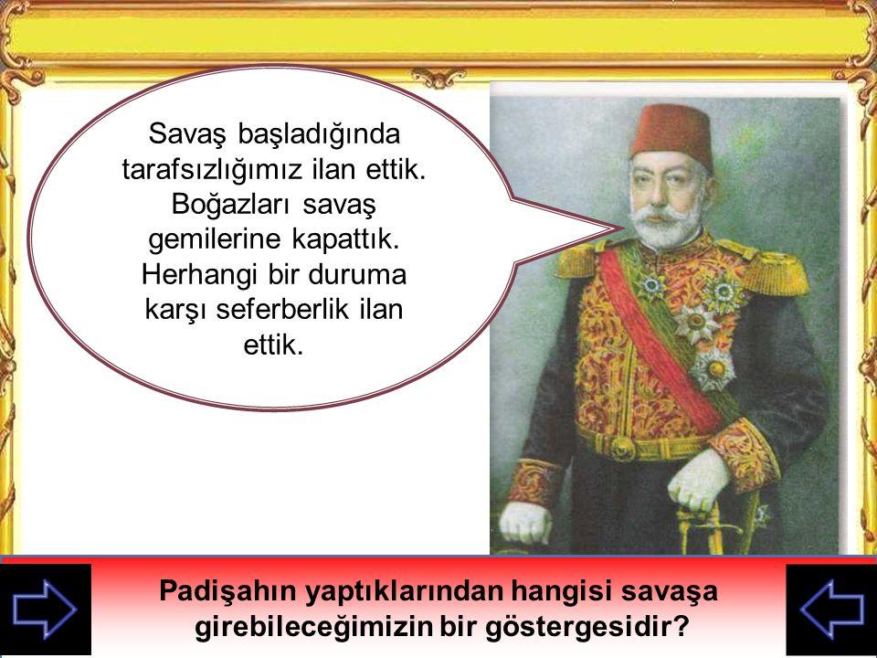 Ayrıca Osmanlı Padişahı aynı zamanda Halife idi.