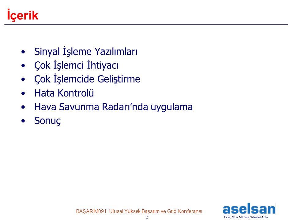 13 Radar, EH ve İstihbarat Sistemleri Grubu BAŞARIM09 I.